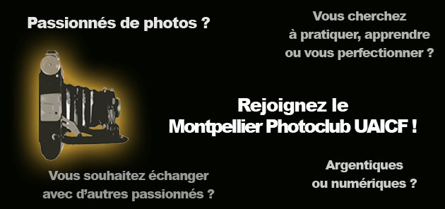 Renseignements sur la section photo du Montpellier Photoclub UAICF